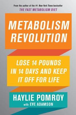 Metabolism Revolution - Lose 14 Pounds in 14 Days and Keep it off for Life (BOK)