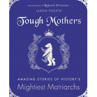 Tough Mothers (BOK)