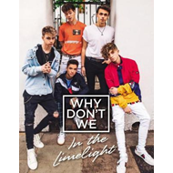 Why Don't We: In the Limelight (BOK)