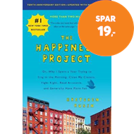 Produktbilde for The Happiness Project, Tenth Anniversary Edition - Or, Why I Spent a Year Trying to Sing in the Morn (BOK)