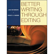 BETTER WRITING THROUGH EDITING: STUDENT TEXT (BOK)