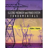 Electric Machinery and Power System Fundamentals (BOK)