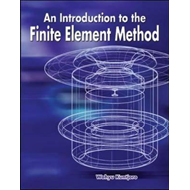 An Introduction to the Finite Element Method (BOK)