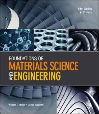 Foundations of Materials Science and Engineering (SI Units) (BOK)