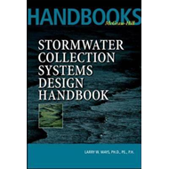 Stormwater Collection Systems Design Handbook: v. 1 (BOK)