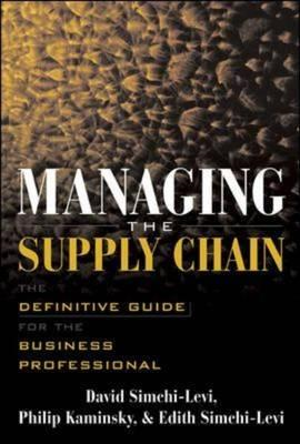 Managing the Supply Chain: The Definitive Guide for the Business Professional (BOK)