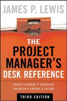 The Project Manager's Desk Reference (BOK)