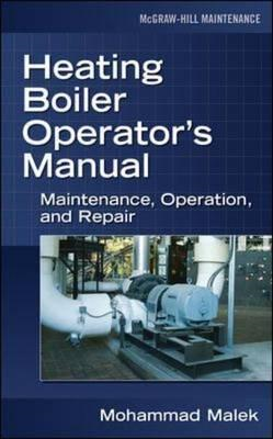 Heating Boiler Operator's Manual: Maintenance, Operation, and Repair (BOK)