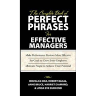 The Complete Book of Perfect Phrases Book for Effective Managers (BOK)