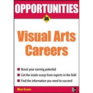 Opportunities in Visual Arts Careers (BOK)