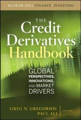 Credit Derivatives Handbook: Global Perspectives, Innovation (BOK)