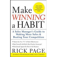 Make Winning a Habit: Five Keys to Making More Sales and Beating Your Competition (BOK)