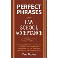 Perfect Phrases for Law School Acceptance (BOK)