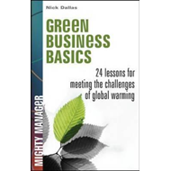 Green Business Basics: 24 Lessons for Meeting the Challenges of Global Warming (BOK)