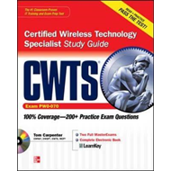CWTS Certified Wireless Technology Specialist Study Guide: (Exam PW0-070) (BOK)