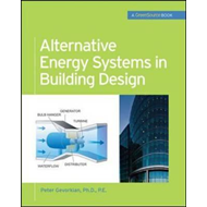 Alternative Energy Systems in Building Design (GreenSource Books) (BOK)