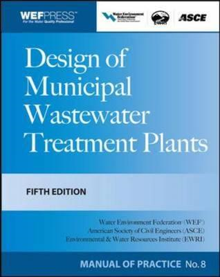 Design of Municipal Wastewater Treatment Plants MOP 8 (BOK)