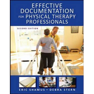Effective Documentation for Physical Therapy Professionals (BOK)