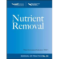 Nutrient Removal: No. 34: Manual of Practice (BOK)