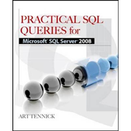 Practical SQL Queries for Microsoft SQL Server 2008 R2 (BOK)