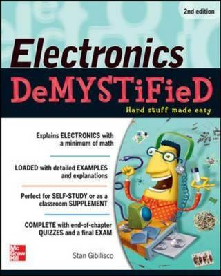 Electronics Demystified, Second Edition (BOK)
