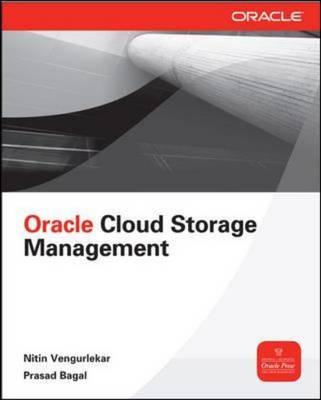 Database Cloud Storage: The Essential Guide to Oracle Automatic Storage Management (BOK)