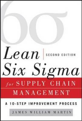 Lean Six Sigma for Supply Chain Management, Second Edition (BOK)