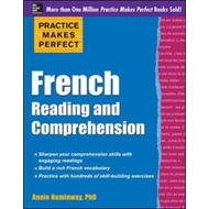 Practice Makes Perfect French Reading and Comprehension (BOK)