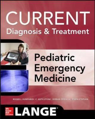 LANGE Current Diagnosis and Treatment Pediatric Emergency Me (BOK)