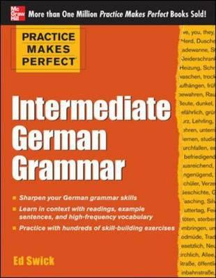Practice Makes Perfect Intermediate German Grammar (BOK)