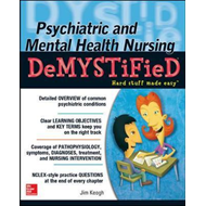 Psychiatric and Mental Health Nursing Demystified (BOK)