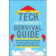 Tech Entrepreneur's Survival Guide: How to Bootstrap Your St (BOK)