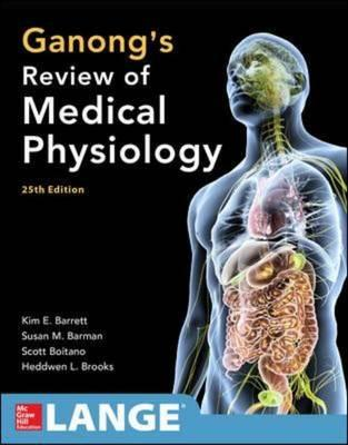 Ganong's Review of Medical Physiology (BOK)