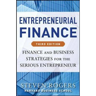 Entrepreneurial Finance: Finance and Business Strategies for (BOK)