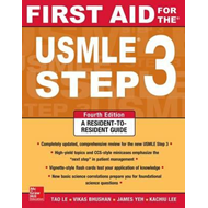First Aid for the USMLE Step 3, Fourth Edition (BOK)