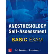 Anesthesiology Self-Assessment and Board Review: BASIC Exam (BOK)