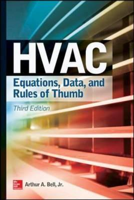 HVAC Equations, Data, and Rules of Thumb, Third Edition (BOK)