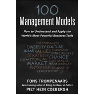 100+ Management Models: How to Understand and Apply the Worl (BOK)