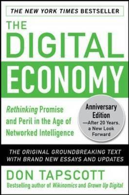 Digital Economy : Rethinking Promise and Peril in the Age of (BOK)
