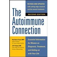 Autoimmune Connection: Essential Information for Women on Di (BOK)