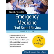 Emergency Medicine Oral Board Review: Pearls of Wisdom (BOK)