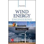 Wind Energy Engineering, Second Edition (BOK)