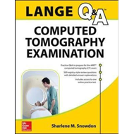 LANGE Review: Computed Tomography Examination (BOK)