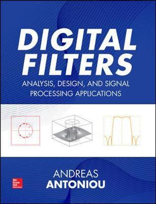 Digital Filters: Analysis, Design, and Signal Processing App (BOK)