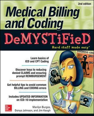Medical Billing & Coding Demystified (BOK)