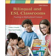 Bilingual and ESL Classrooms: Teaching in Multicultural Contexts (BOK)