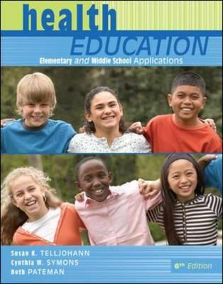 Health Education: Elementary and Middle School Applications (BOK)