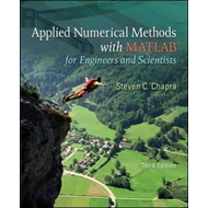 Applied Numerical Methods with MATLAB: for Engineers & Scientists (BOK)