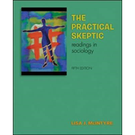 The Practical Skeptic: Readings in Sociology (BOK)
