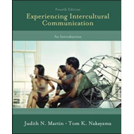 Experiencing Intercultural Communication: An Introduction (BOK)